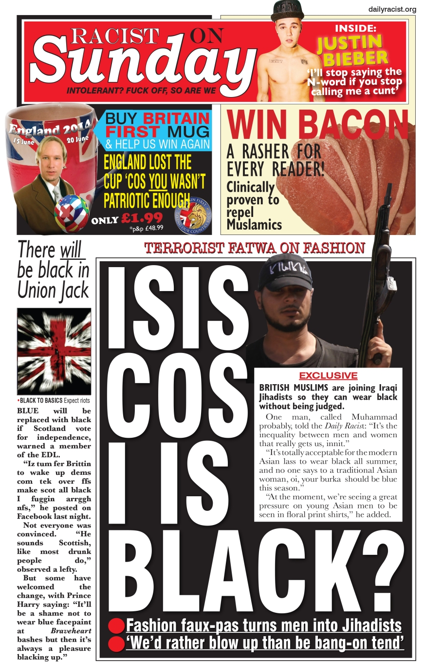 WEEKEND SPECIAL: England footie shame, ISIS the new black, win Britain First mug, Justin Bieber looks like a cock